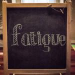 Fatigue sign